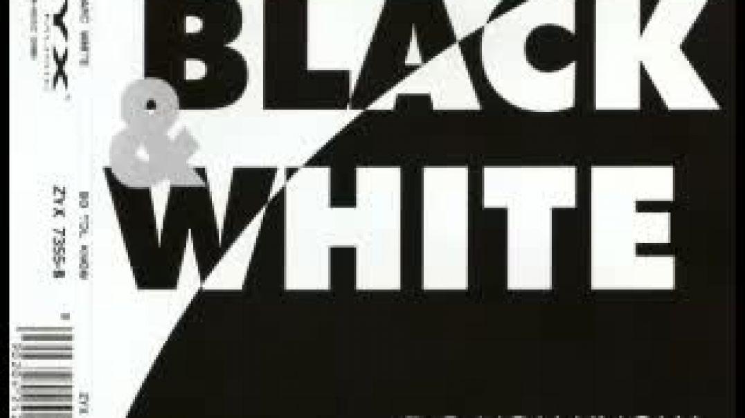 Black & White - Do You Know  (1994)