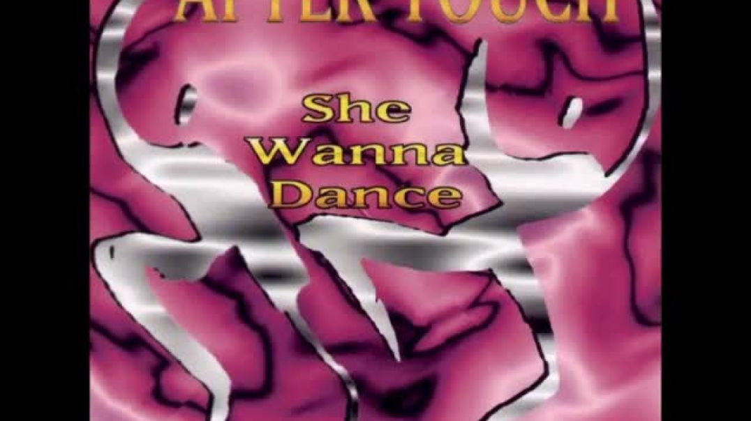After Touch - She Wanna Dance (B2 Extended Mix)