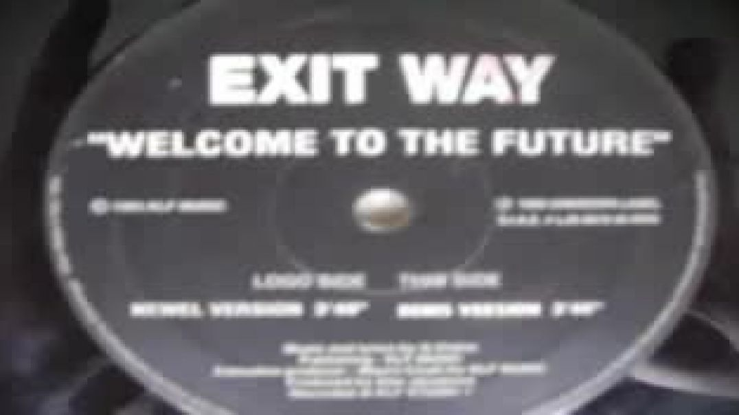 Exit Way - Welcome To The Future