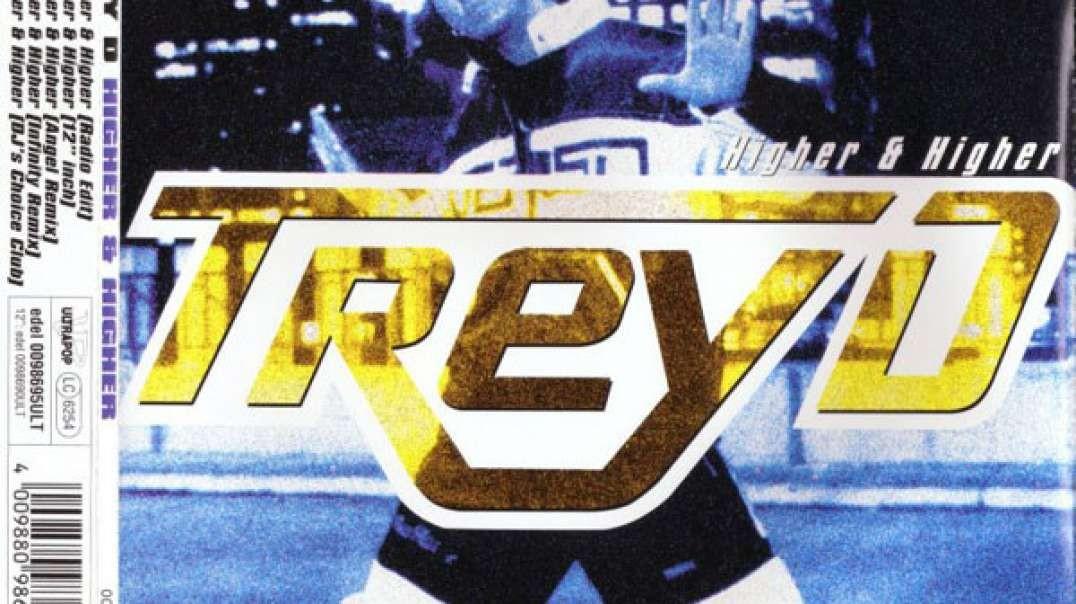 Trey D. - higher & higher (12'' Mix) (1997)