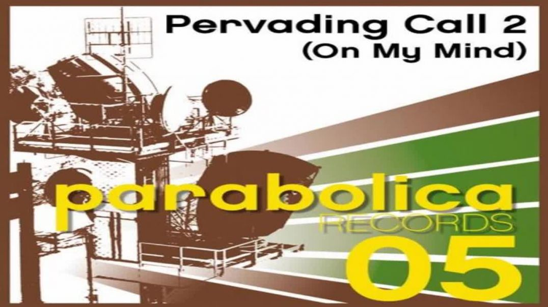 Pervading Call Two - On My Mind (Ace Da Brain Mix)