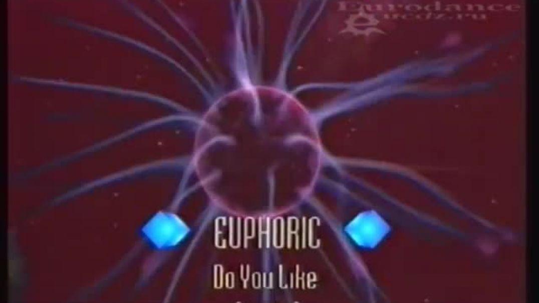 Euphoric - Do You Like (1994)
