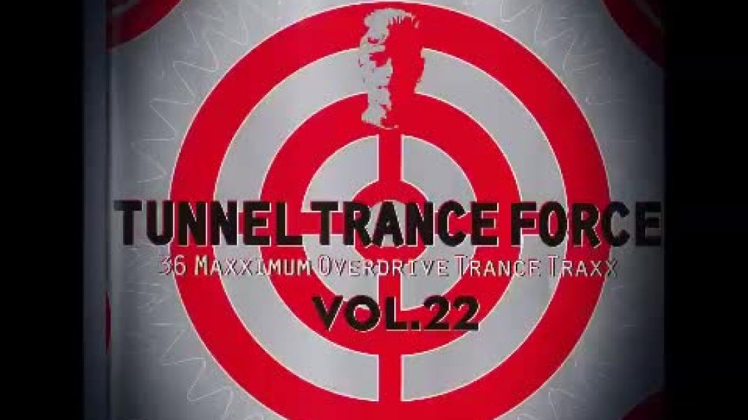 Tunnel Trance Force Vol.22 (Mix1)