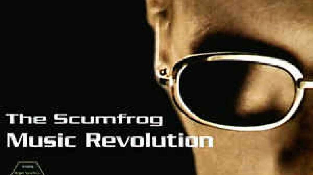 The Scumfrog - Music Revolution (Extended)