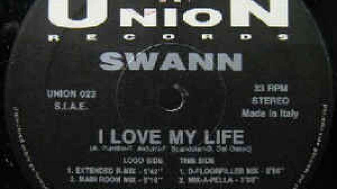 Swann - I Love My Life (Extended)