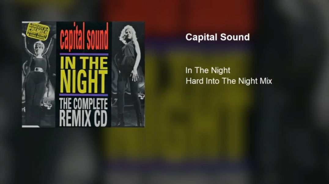 Capital Sound - In The Night (Hard Into The Night Mix)