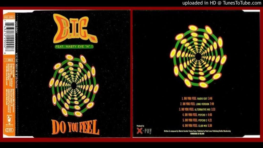 B.T.C. ft Nasty Eve 'N' I – Do You Feel (1994)