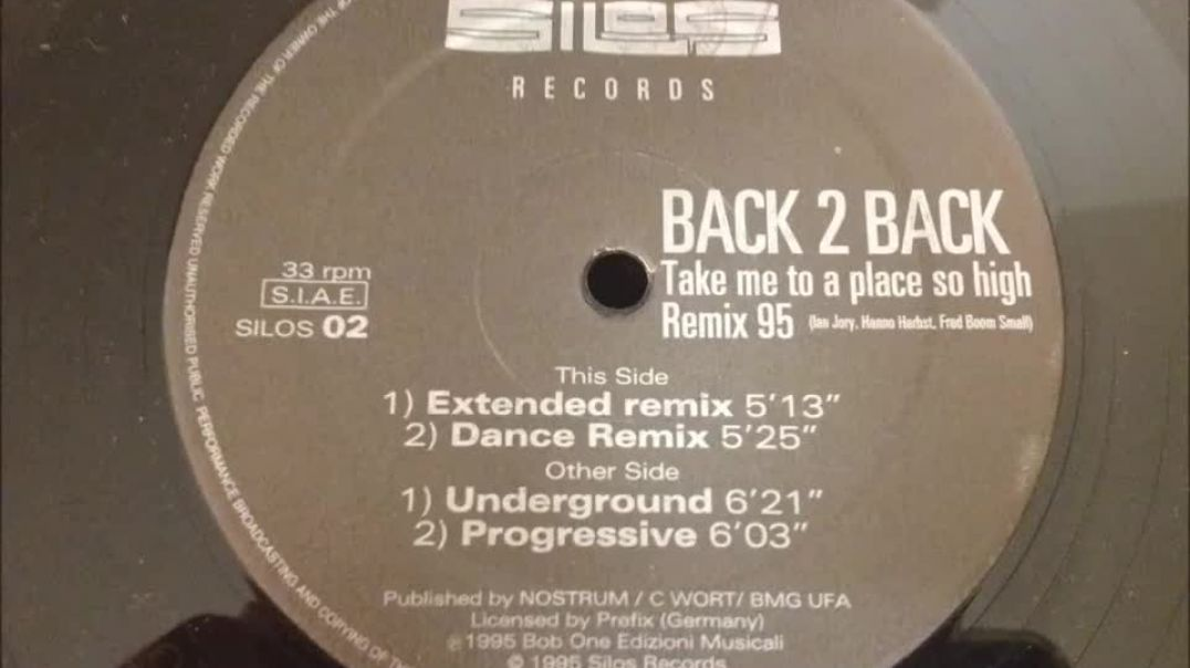 Back 2 Back - Take Me To A Place So High (Remix 95)