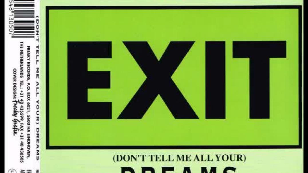 Exit - Don't Tell Me All Your Dreams (Extended)