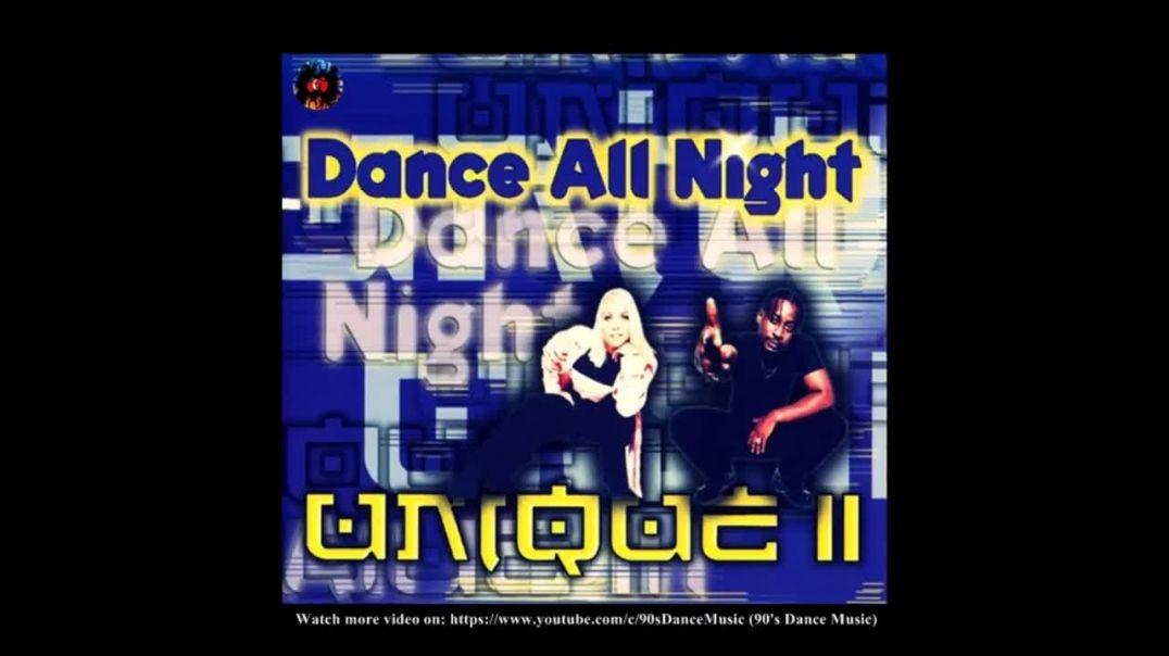 Unique II - Dance All Night (FM Track)