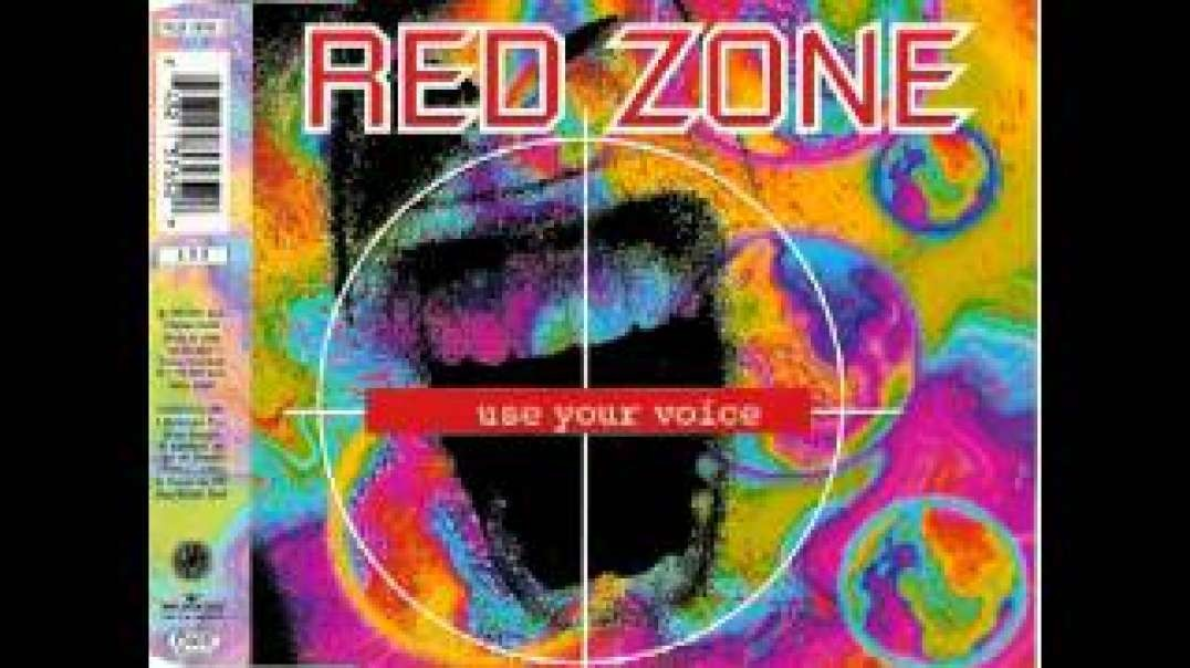 Red Zone - Use Your Voice (Club mix)