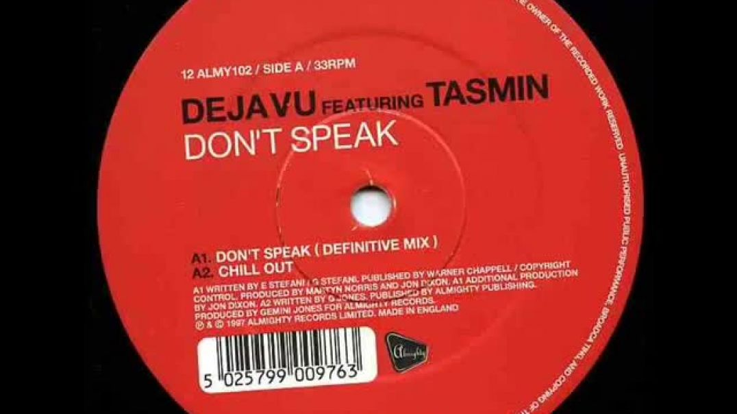 Deja Vu ft Tasmin - Don't Speak (Definitive Mix)