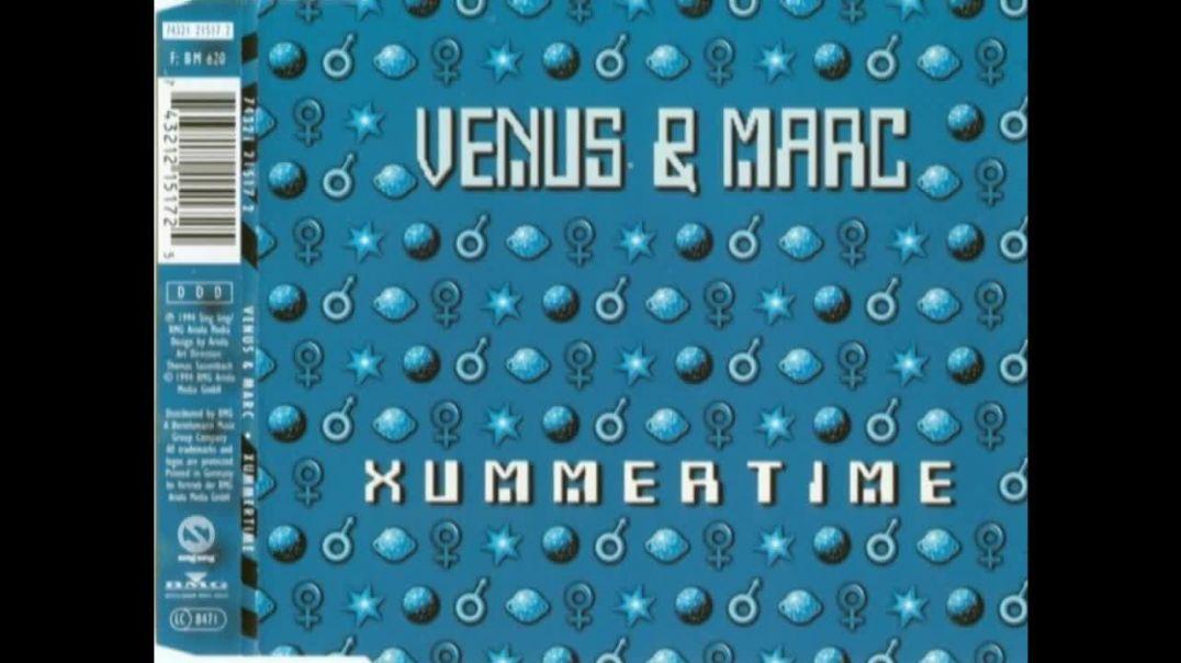 Venus & Marc - Xummertime 1994 (Original Radio Edit)