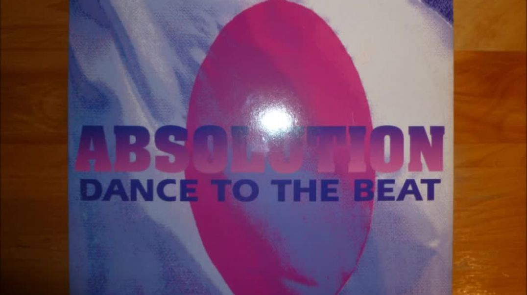 Absolution - Dance To The Beat (Absolution Mix)