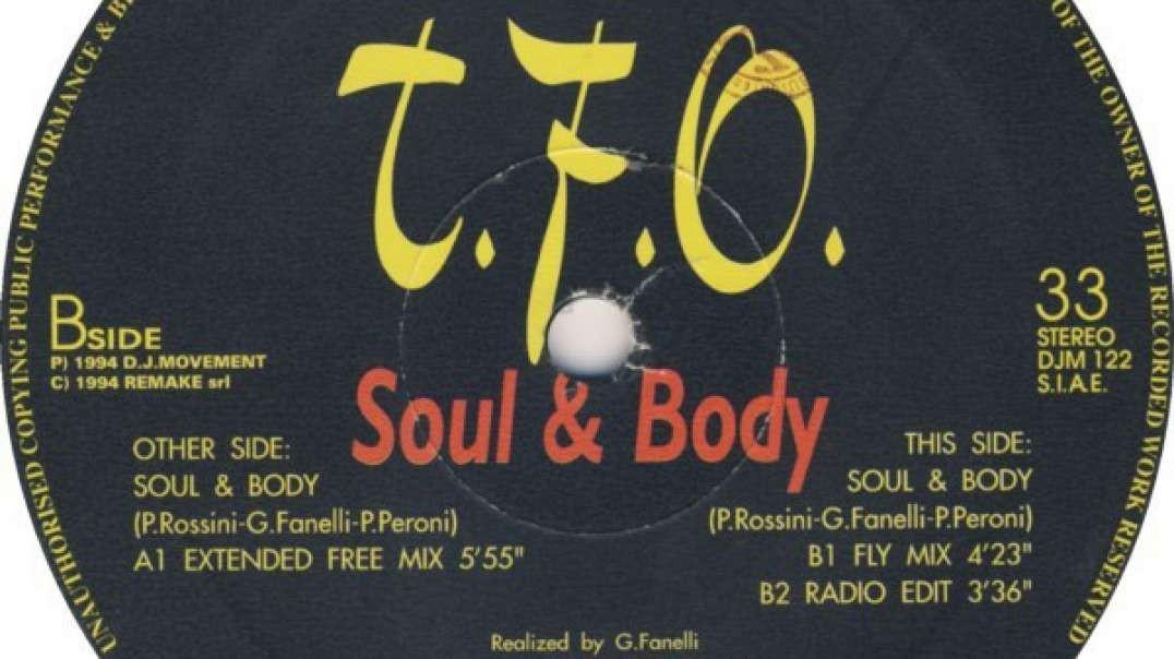 T.F.O - Soul & Body