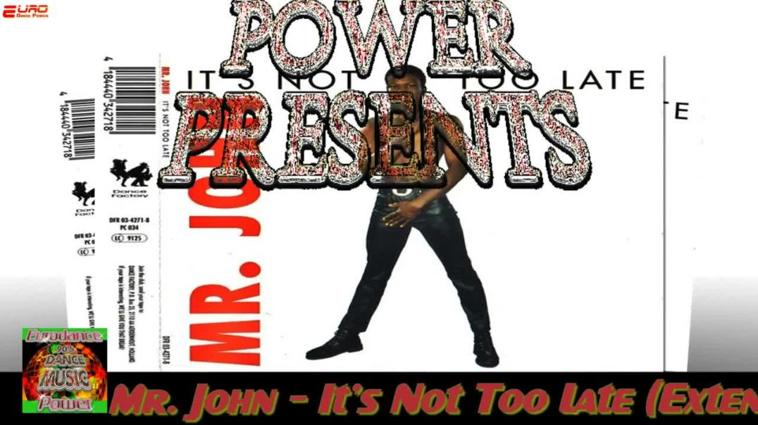 Mr. John - It's Not Too Late