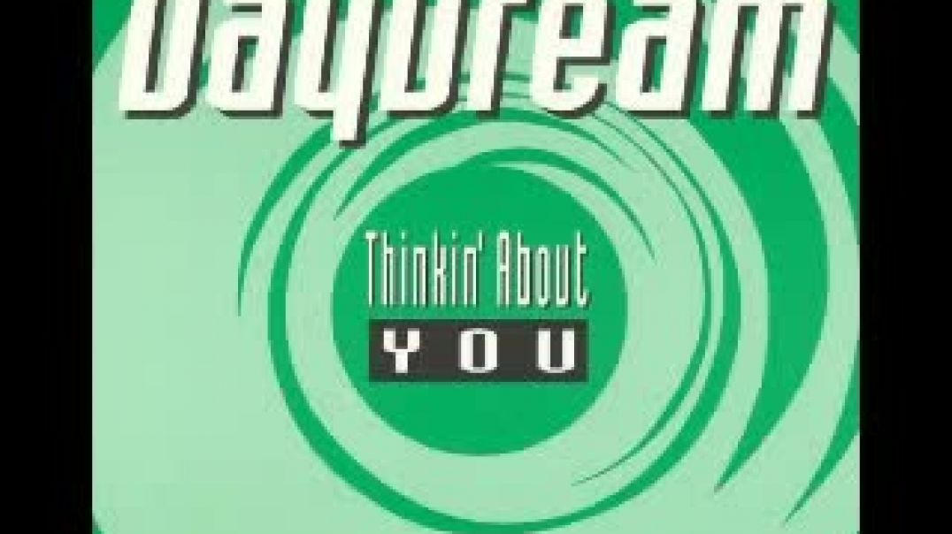 Daydream - Thinkin' about you  (Energy Mix)