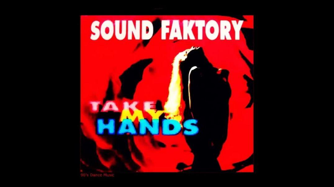 Sound Faktory - Take My Hands (Jammix Version)