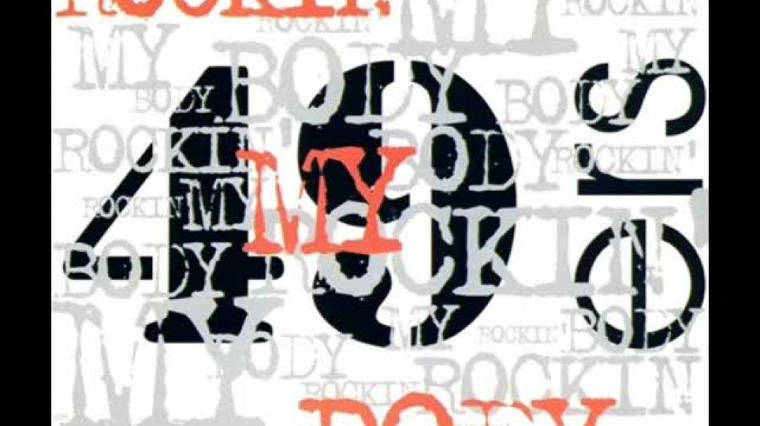 49ers – Rockin' My Body