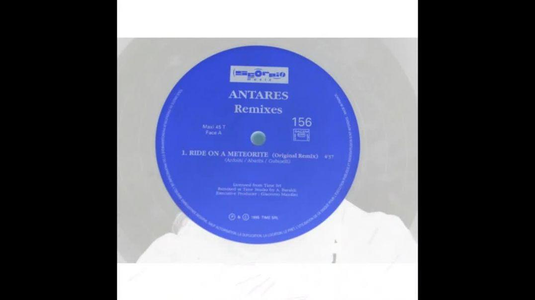 Antares - Ride On A Meteorite (Original Remix)