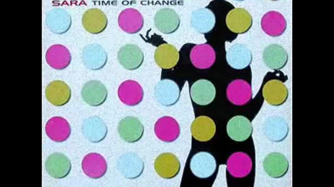Sara - Time Of Change (Tantallon Edit)