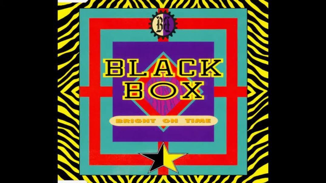Black Box - Bright on time