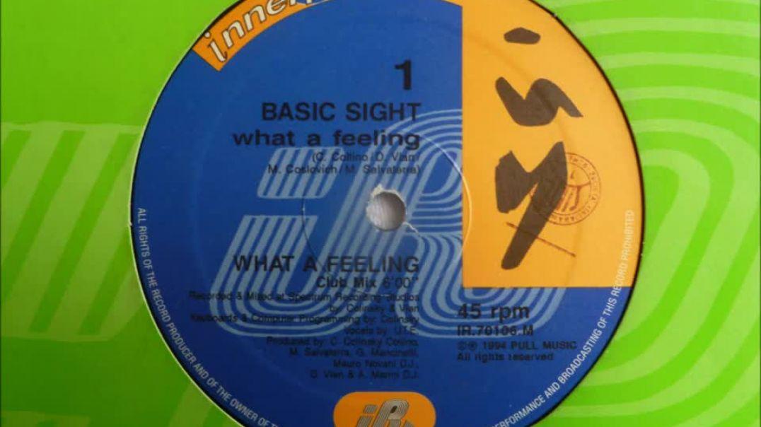 Basic Sight - What A Feeling