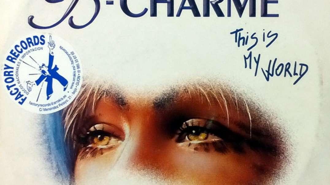 B-Charme - This Is My World (Nacro's Remix)