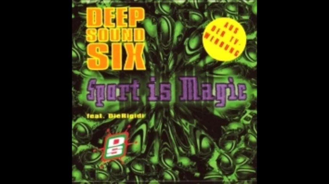 Deep Sound Six ft DieRigidi - Sport Is Magic (Club Mix)