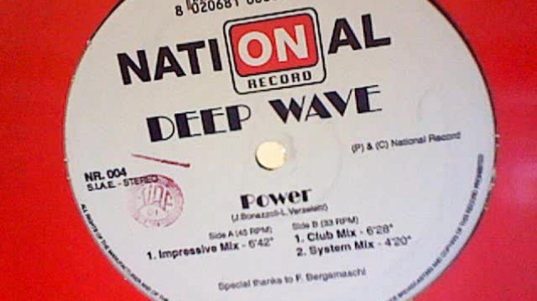 Deep Wave - Power (System Mix)