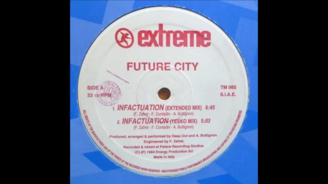 Future City - Infactuation (Club Mix)