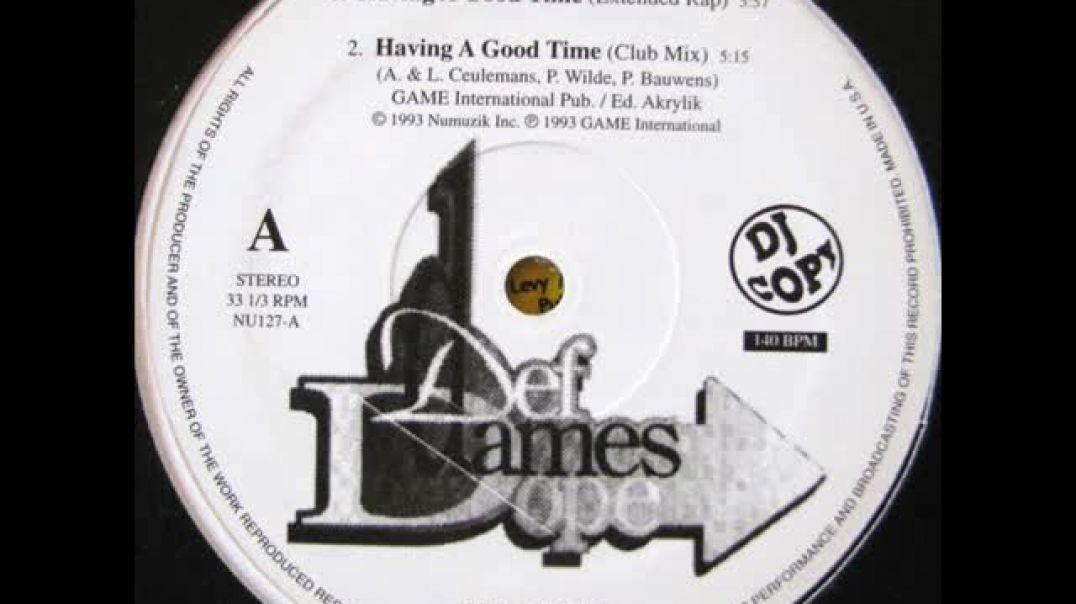 Def Dames Dope - Havin´ a good time (12´´ extended rap)