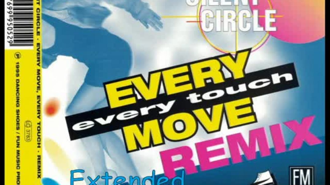 Silent Circle - Every Move, Every Touch (Remix Extended)