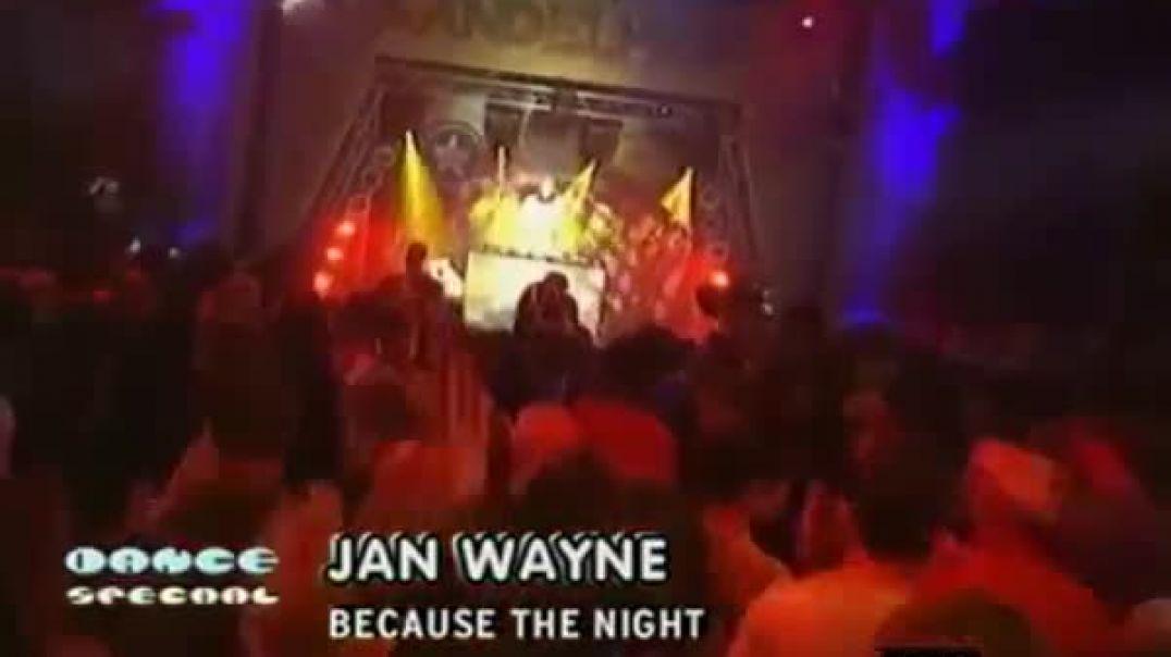 Jan Wayne -  Because The Night ( viva tv )
