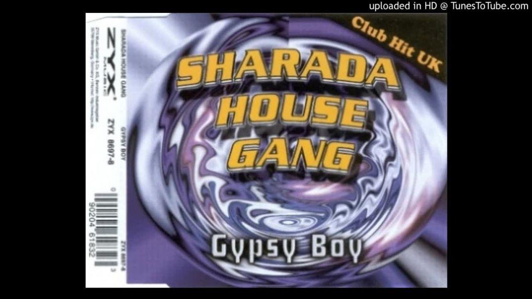 Sharada House Gang - Gypsy Boy (Pagani Mix Radio)