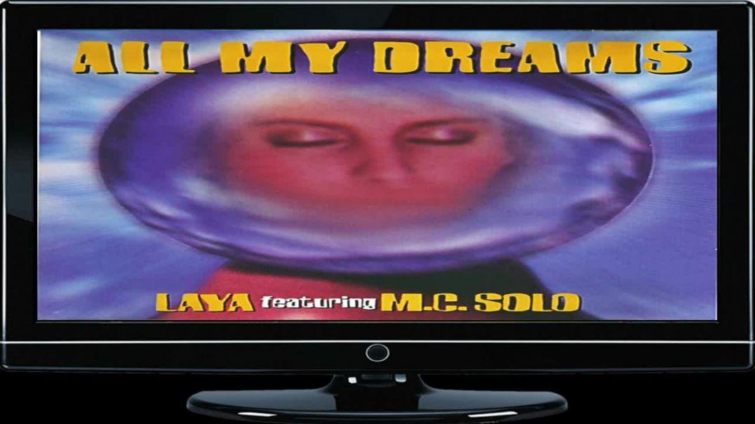 Laya ft M.C. Solo - All My Dreams