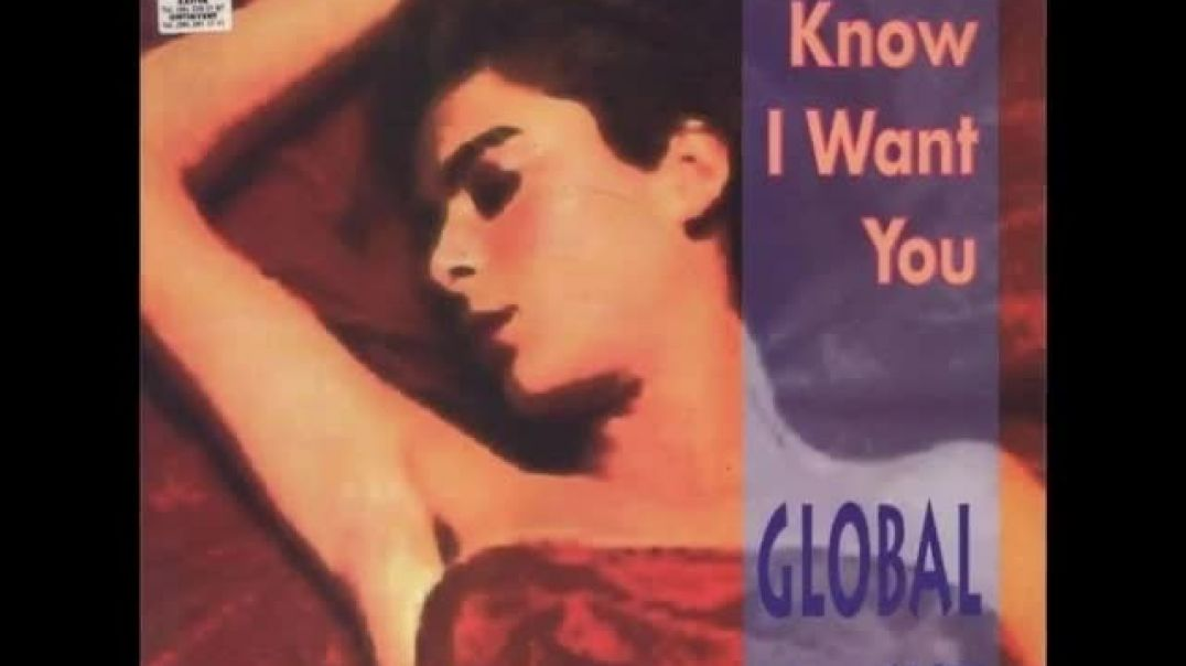Global Cut - You Know I Want You (Radio Edit)