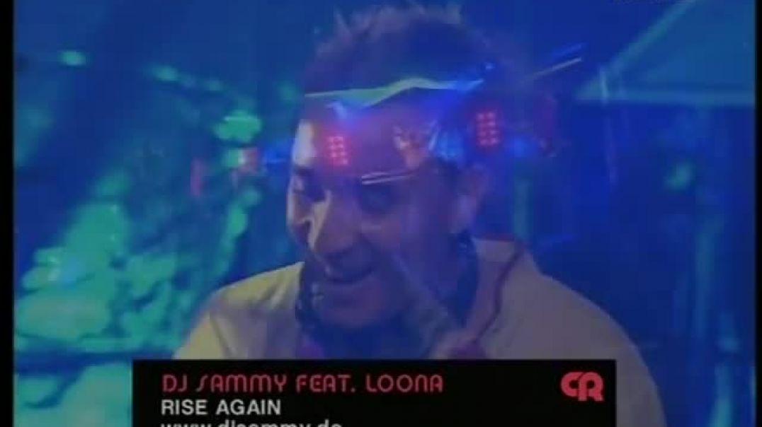 DJ Sammy ft Loona - Rise Again ( viva tv )