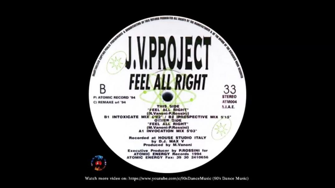 J.V. Project - Feel All Right (Intoxicate Mix)