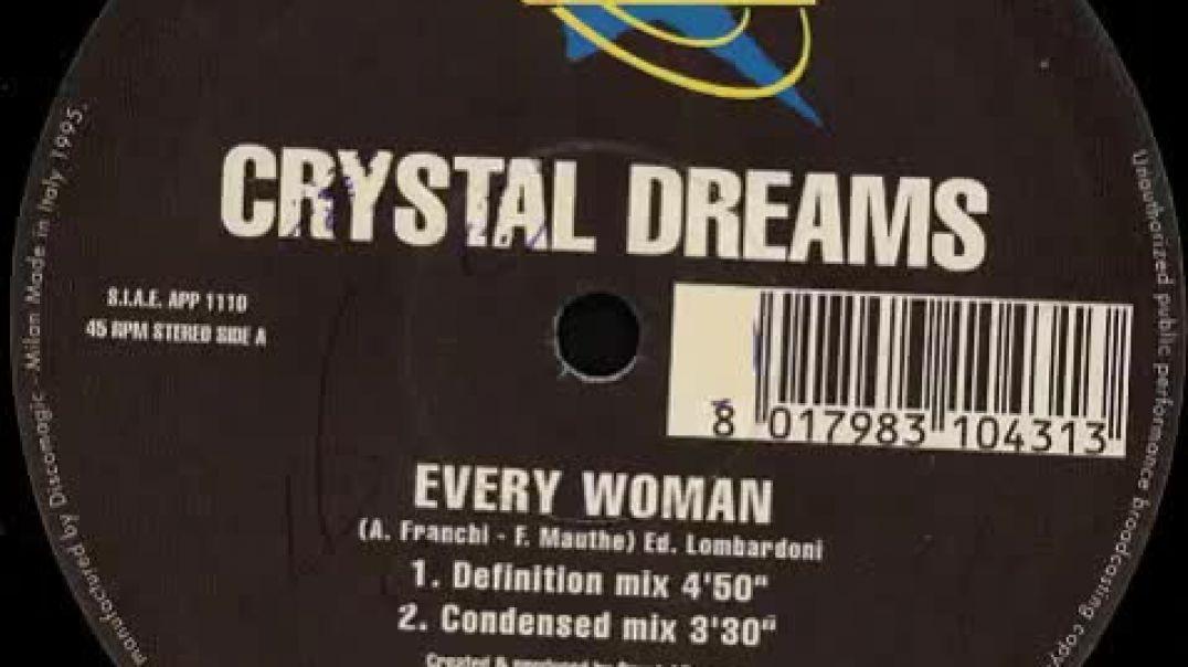 Crystal Dreams - Every Woman (Junior brito mix)
