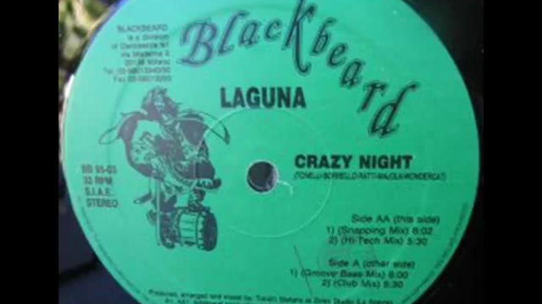 Laguna - Crazy night Groove bass mix)