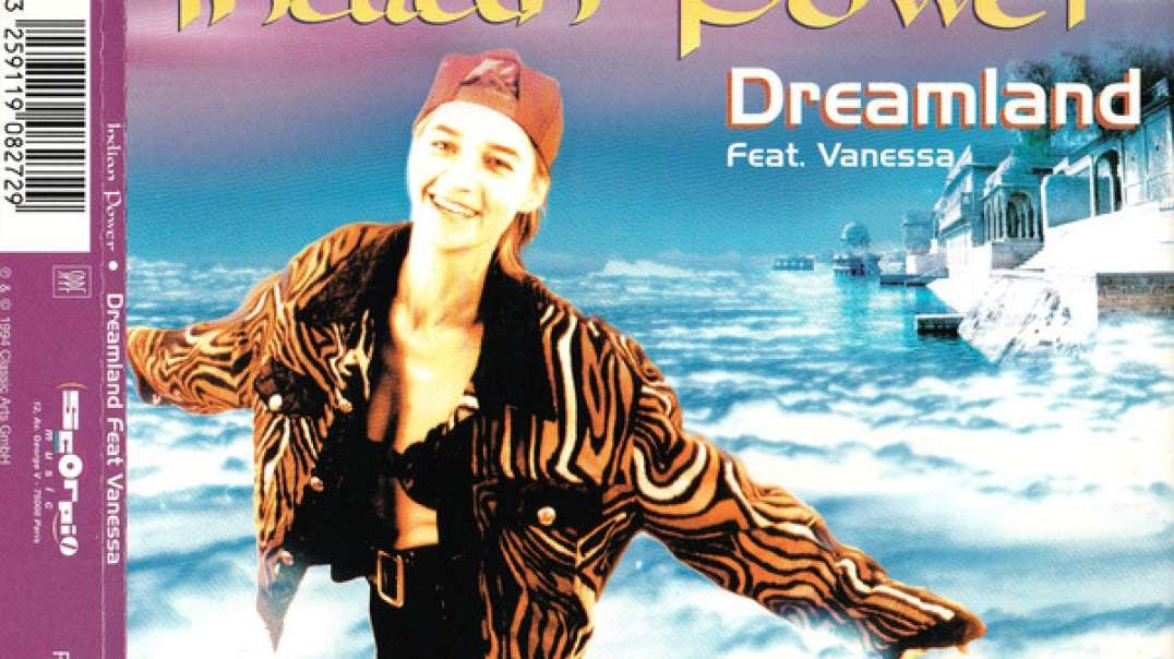 Dreamland ft Vanessa - Indian Power (Radio Version)