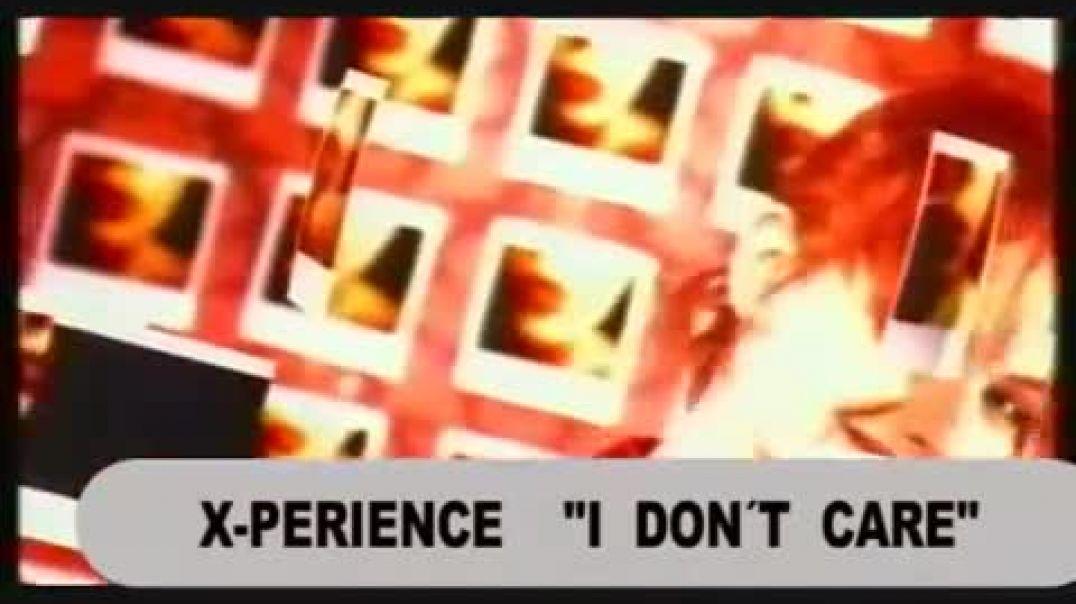 X-Perience - I don´t Care