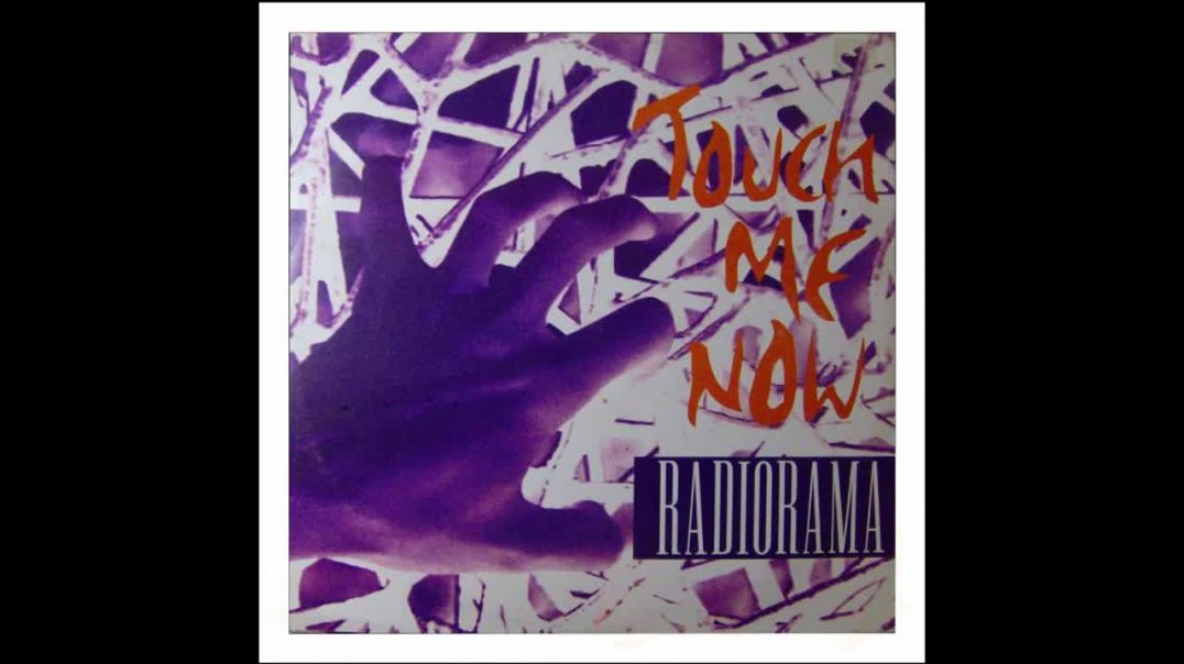 Radiorama - Touch Me Now (Dance Mix)