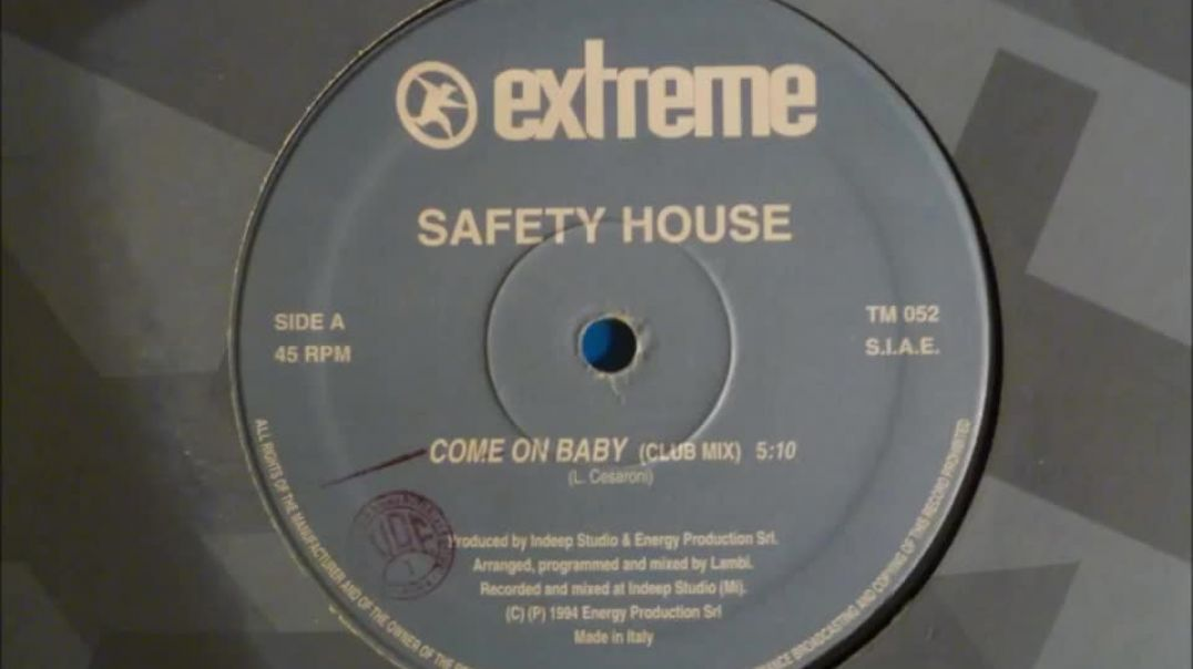 Safety House - Come On Baby