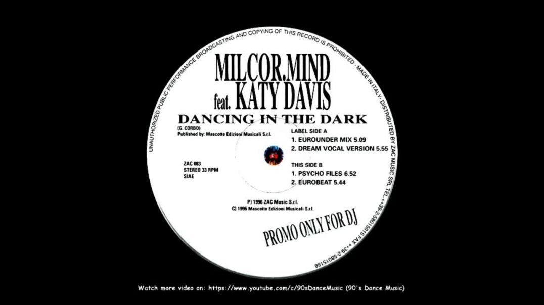 Mil.Cor.Mind ft Katy Davis - Dancing In The Dark