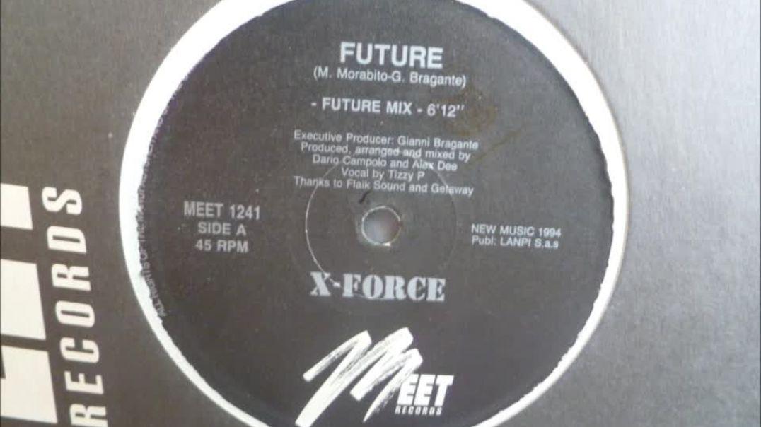 X-Force - Future