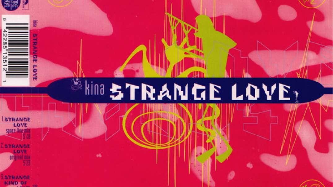 Kina - Strange Love (Space Line Mix)