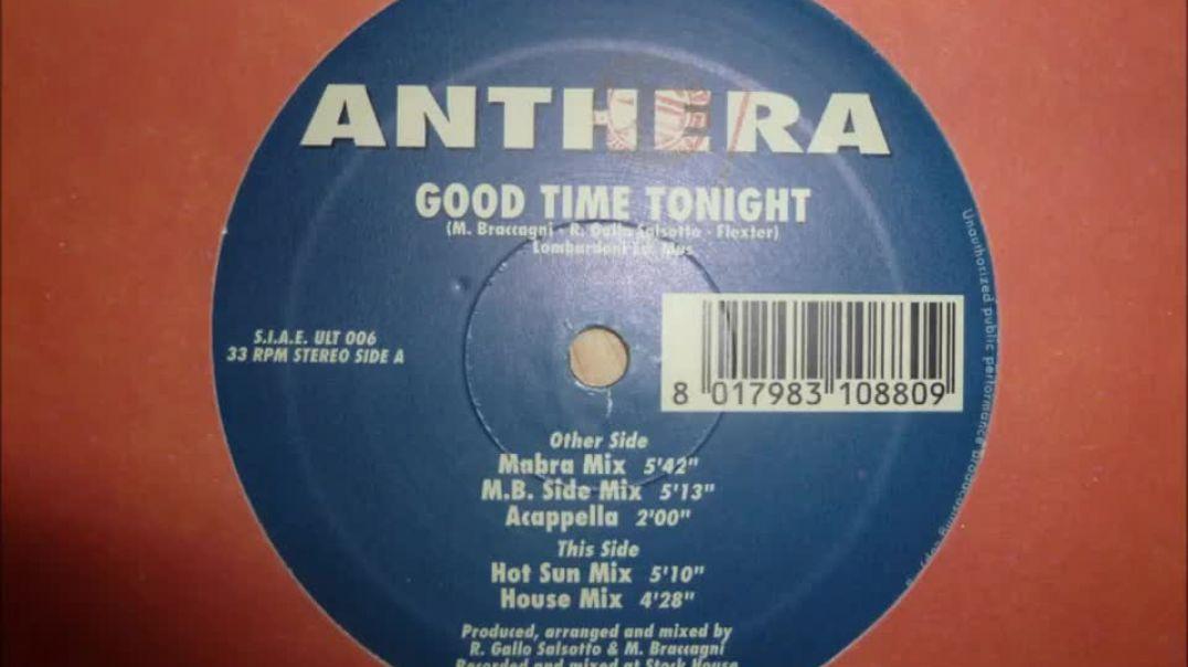 Anthera - Good Time Tonight