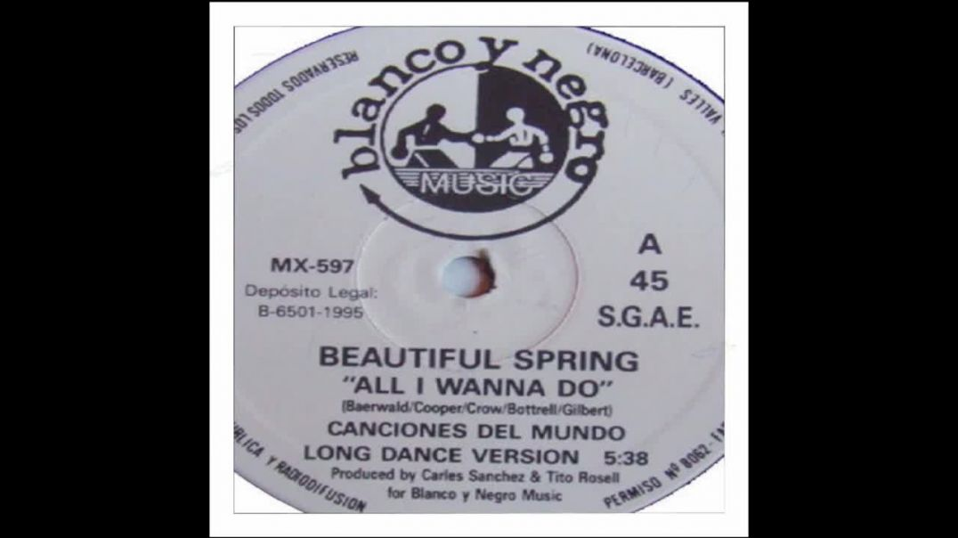 Beautiful Spring  - All I Wanna Do (Long Dance Version)